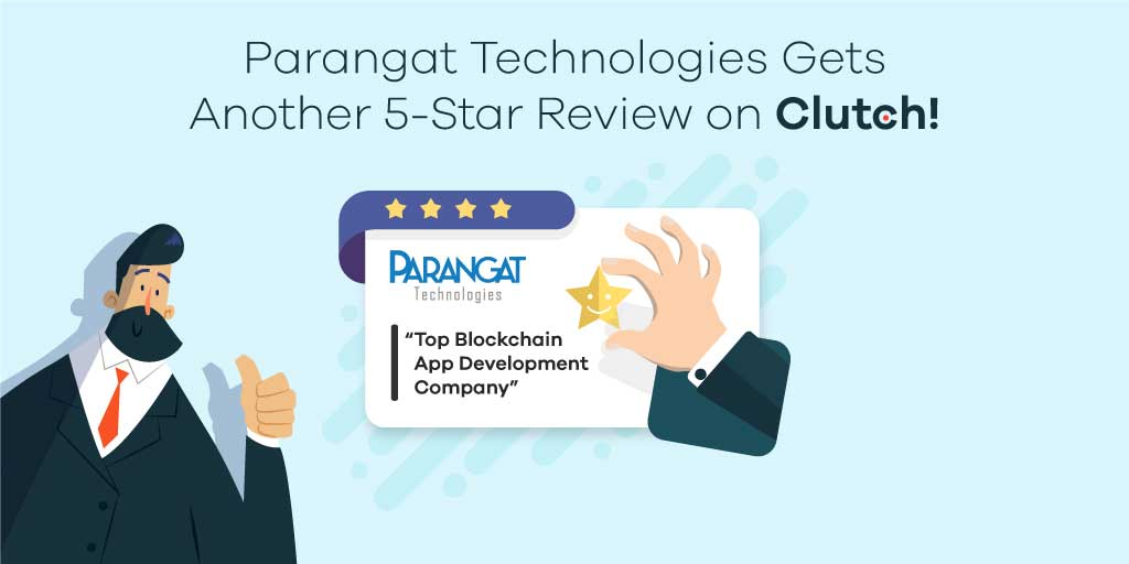 Parangat Technologies Gets Another 5-Star Review on Clutch!