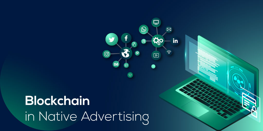 Blockchain in Native Advertising