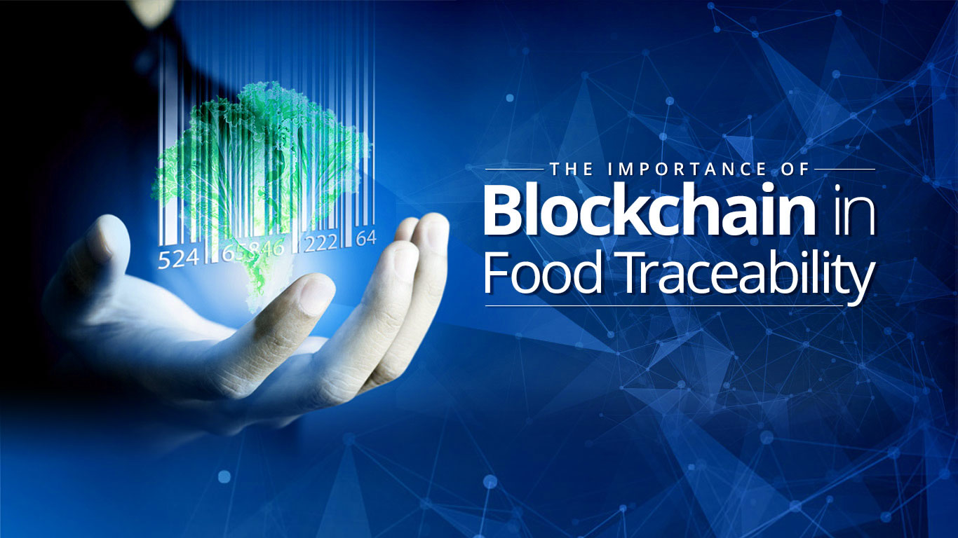 Importance of blockchain in Food Traceability