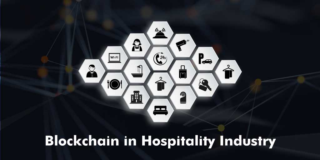 Blockchain in Hospitality Industry