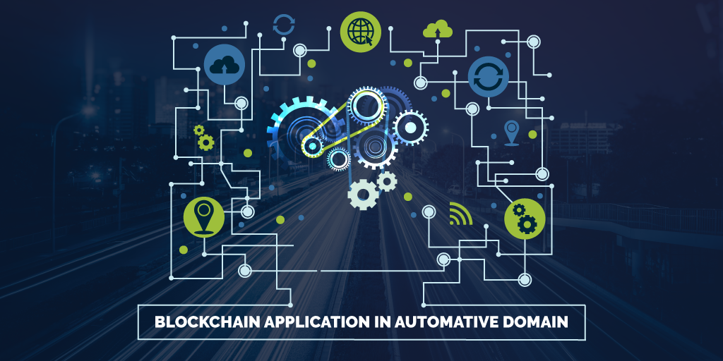 Blockchain Applications in Automotive Domain